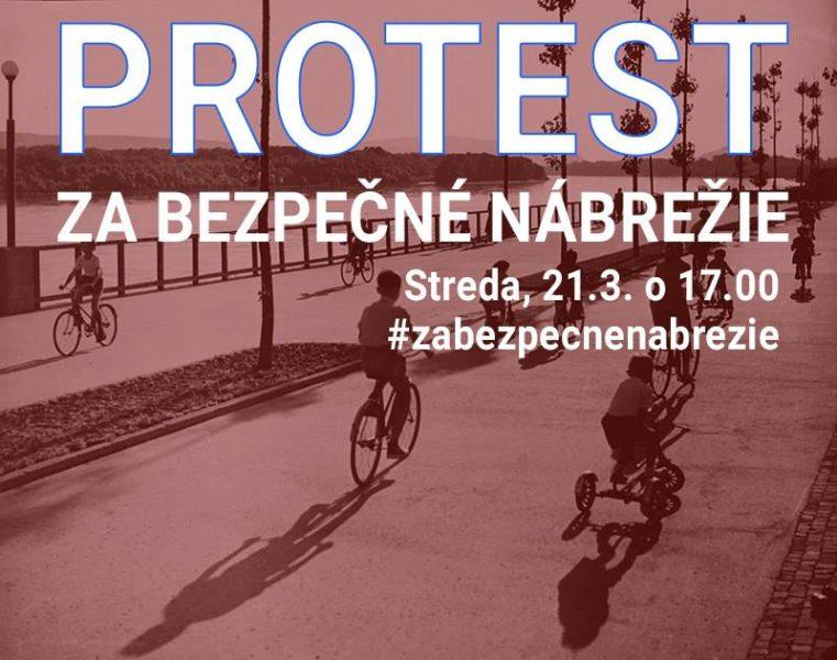 Protest za bezpečné nábrežie